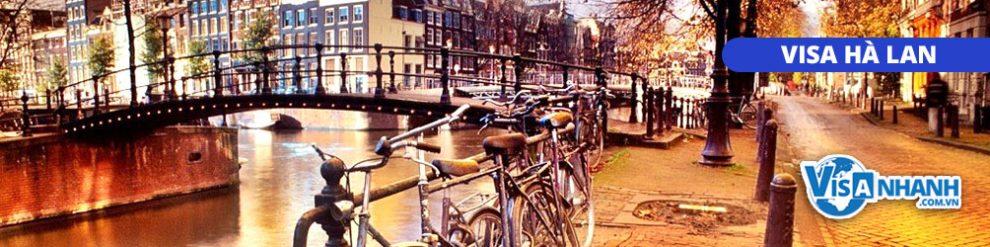 Thủ tục & Hồ sơ làm Visa Hà Lan