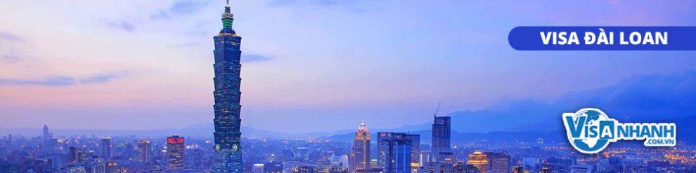 Thủ tục & Hồ sơ xin Visa Đài Loan