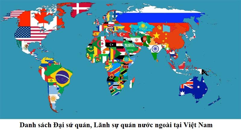 Danh sách Đại sứ quán, Lãnh sự quán nước ngoài tại Việt Nam