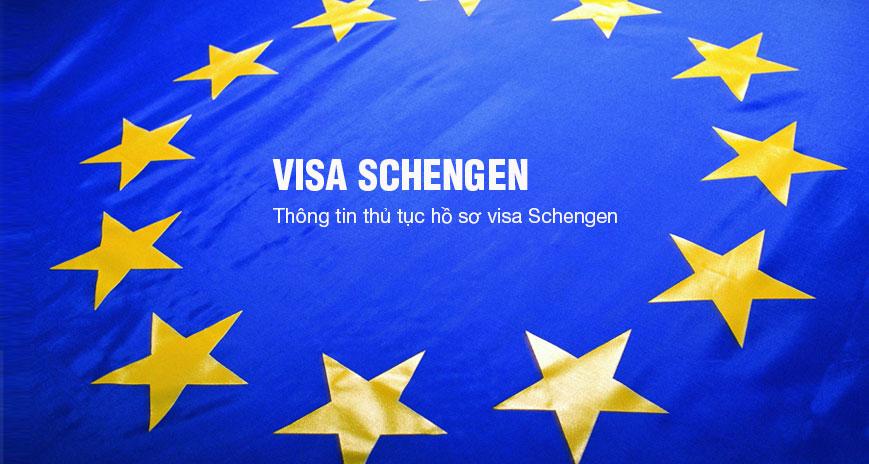 Thông tin , thủ tục làm visa Châu Âu (Schengen)