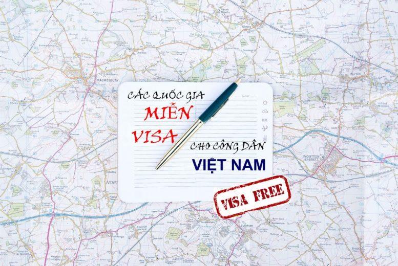 Danh sách các nước miễn visa thị thực cho công dân Việt Nam
