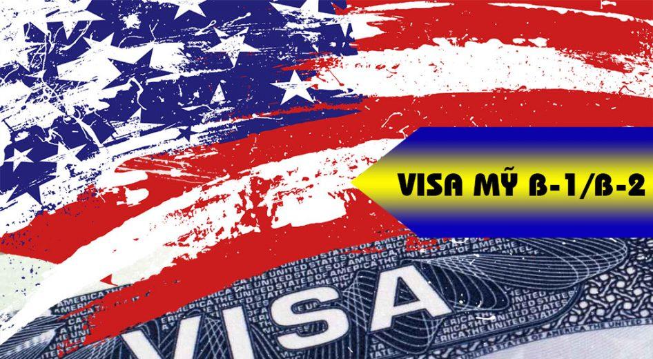 Tất tần tật các thông tin cần biết về Visa Mỹ B1, B2