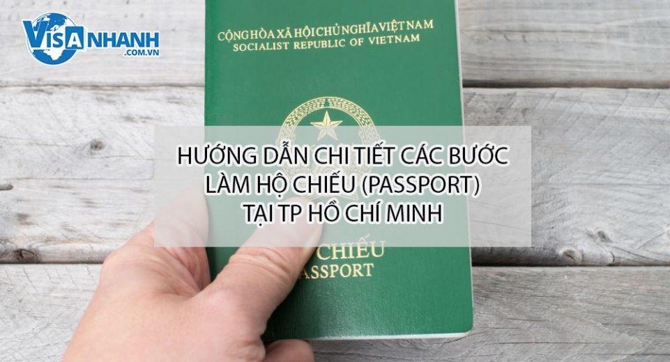 Hướng dẫn chi tiết các bước làm Hộ chiếu (passport) nhanh ở Tp Hồ Chí Minh